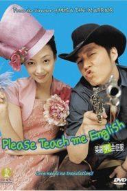 Please Teach Me English