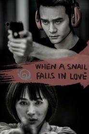 When a Snail Falls in Love