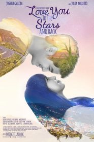 Love You to the Stars and Back Eng Sub