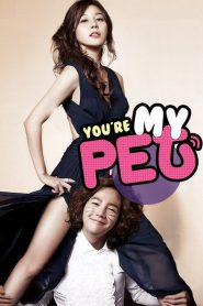 You Are My Pet Eng Sub