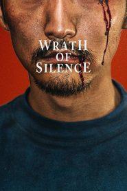 Wrath of Silence